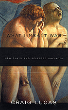 What I meant was : new plays and selected one-acts