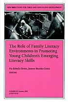 The role of family literacy environments in promoting young children's emerging literacy skills