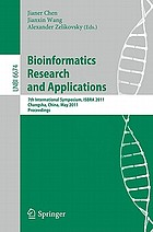 Bioinformatics Research and Application 7th International Symposium, ISBRA 2011, Changsha, China, May 27-29, 2011, Proceedings