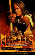 Hercules, the legendary journeys : the official companion