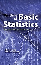 Outline of basic statistics : dictionary and formulas
