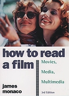 How to read a film : the world of movies, media, and multimedia : language, history, theory