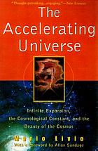 The accelerating universe : infinite expansion, the cosmological constant, and the beauty of the cosmos
