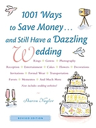 1,001 ways to save money-- and still have a dazzling wedding