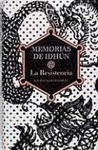 Memorias de Idhún : la resistencia