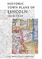 Historic town plans of Lincoln : 1610-1920