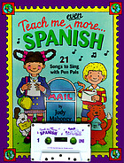 Teach me even more-- Spanish