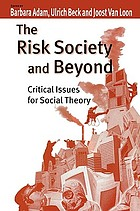 The risk society and beyond critical issues for social theory