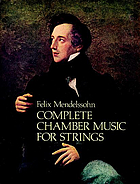 Complete chamber music for strings : from the Breitkopf & Härtel complete works edition