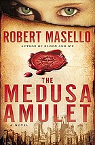 The Medusa amulet : a novel