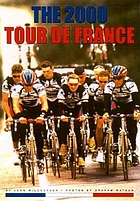 The 2000 Tour de France : Armstrong encore