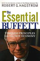 The essential Buffett : timeless principles for the new economy