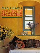 Mary Gilliatt's new guide to decorating