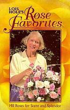 Lois Hole's rose favorites