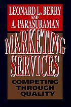 Marketing services : competing through quality