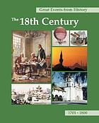 Great events from history : the 18th century : 1701 -1800