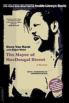 The mayor of MacDougal Street : a memoir