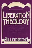 Liberation theology : essential facts about the revolutionary movement in Latin America--and beyondLiberation theology : essential facts about the revolutionary religious movement in Latin America--and beyond