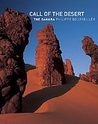 Sahara : the call of the desert