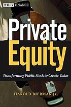 Private equity : transforming public stock to create value