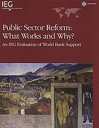 Public sector reform : what works and why? : an IEG evaluation of World Bank support
