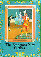 The Emperor's new clothes : an all-star retelling of the classic fairy tale