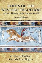 Roots of the western tradition; a short history of the ancient world