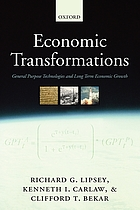 Economic transformations : general purpose technologies and long-term economic growth