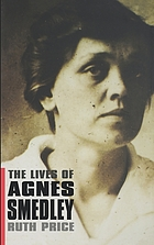 The lives of Agnes SmedleyThe lives of Agnes Smedley