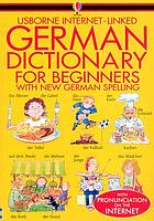 Usborne Internet-linked German dictionary for beginners