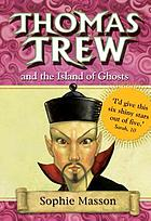 Thomas Trew and the island of ghosts