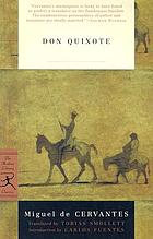 The history and adventures of the renowned Don Quixote de la Mancha