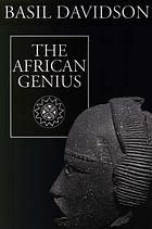 The African genius; an introduction to African cultural and social history