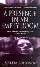 A presence in an empty room