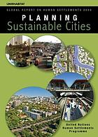 Planning sustainable cities : global report on human settlements 2009
