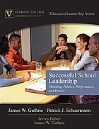 Successful school leadership : planning, politics, performance, and power