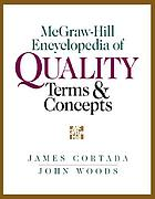 The McGraw-Hill encyclopedia of quality terms & concepts