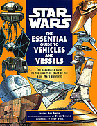 Star wars : the essential guide to vehicles and vessels