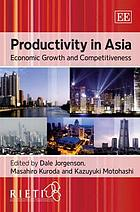 Productivity in Asia : economic growth and competitiveness