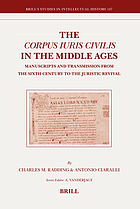The Corpus iuris civilis in the Middle Ages : manuscripts and transmission from the sixth century to the juristic revival