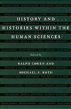 History and-- : histories within the human sciences