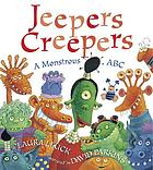 Jeepers creepers : a monstrous ABC