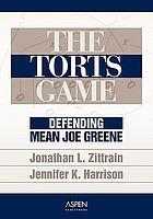 The torts game : defending Mean Joe Greene
