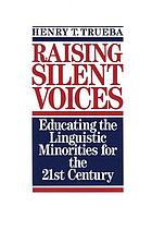 Raising silent voices : educating the linguistic minorities for the 21st century