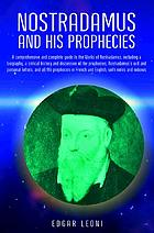 The complete prophecies of Nostradamus