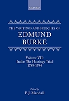 The writings and speeches of Edmund Burke. the Hastings trial, 1789-1794
