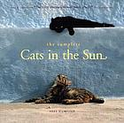 The complete cats in the sun