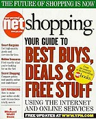 Your personal net shopping : your guide to the best buys, deals & free stuff using the Internet and online services