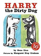 Harry, the dirty dog Harry the dirty dog Harry, the dirty dog