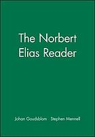 The Norbert Elias reader : a biographical selection